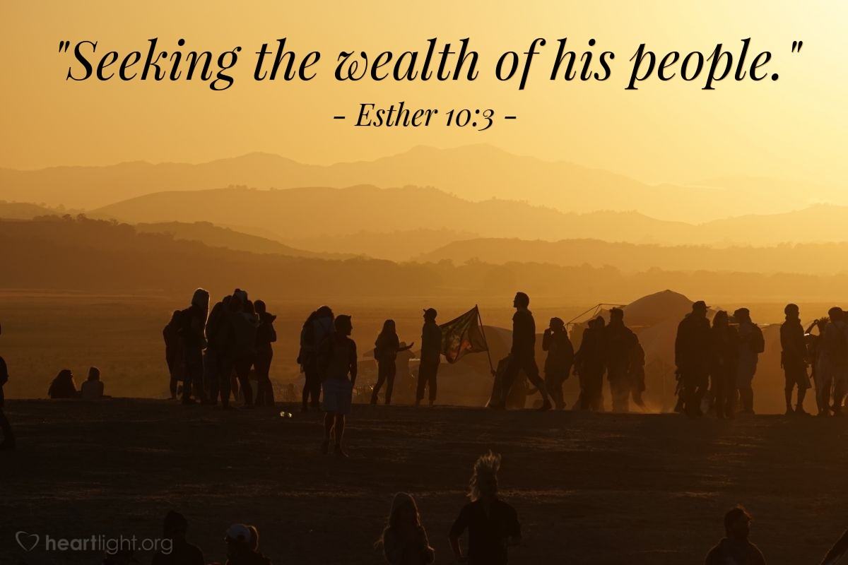 """Illustration of Esther 10:3 — """"Seeking the wealth of his people."""""""
