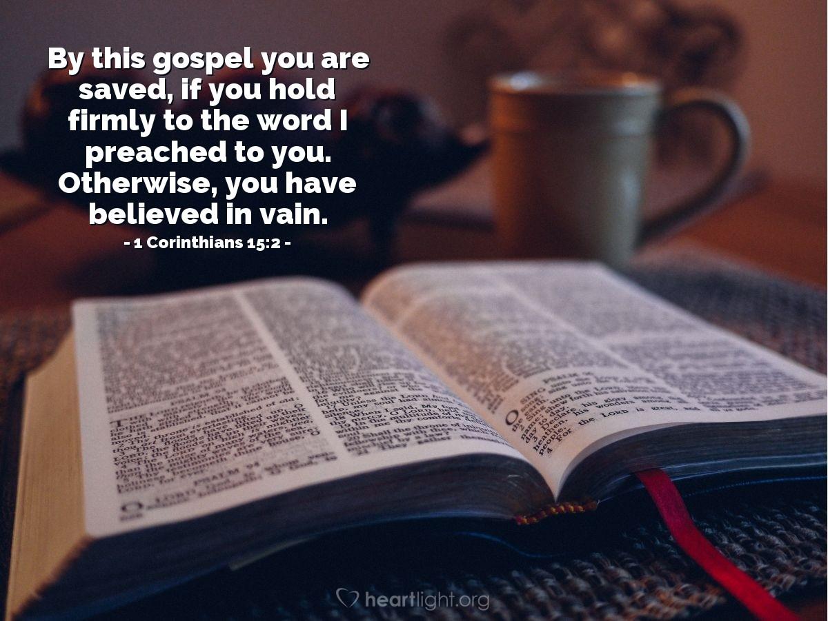 Inspirational illustration of 1 Corinthians 15:2