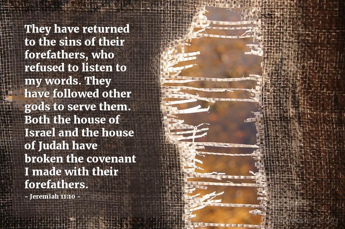 Inspirational illustration of Jeremiah 11:10