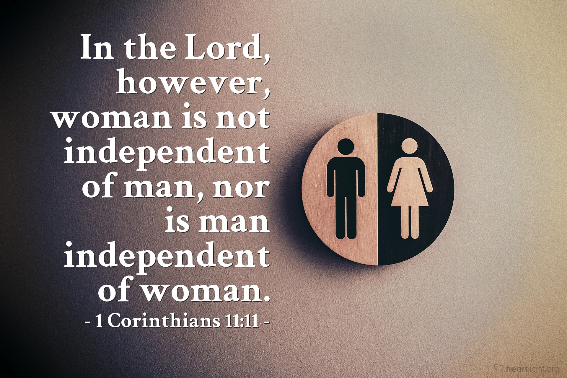 Inspirational illustration of 1 Corinthians 11:11