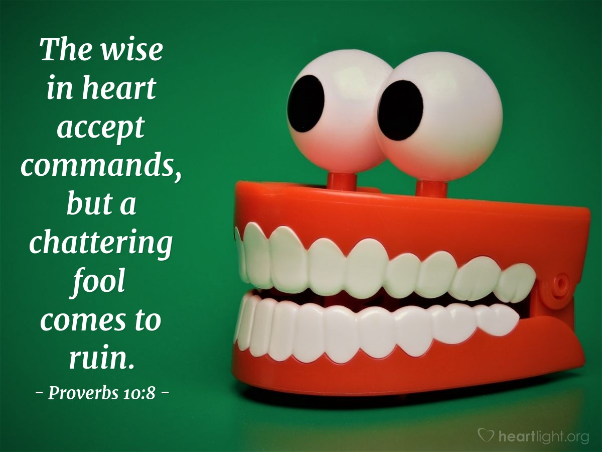 Inspirational illustration of Proverbs 10:8