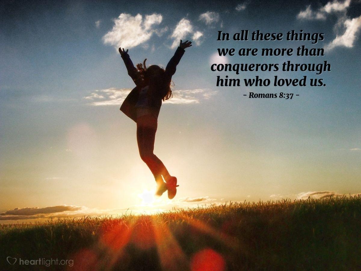 Inspirational illustration of Romans 8:37