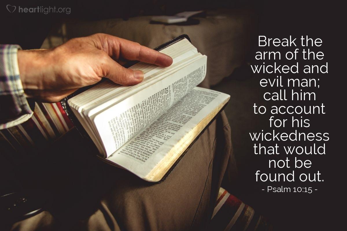 Inspirational illustration of Psalm 10:15
