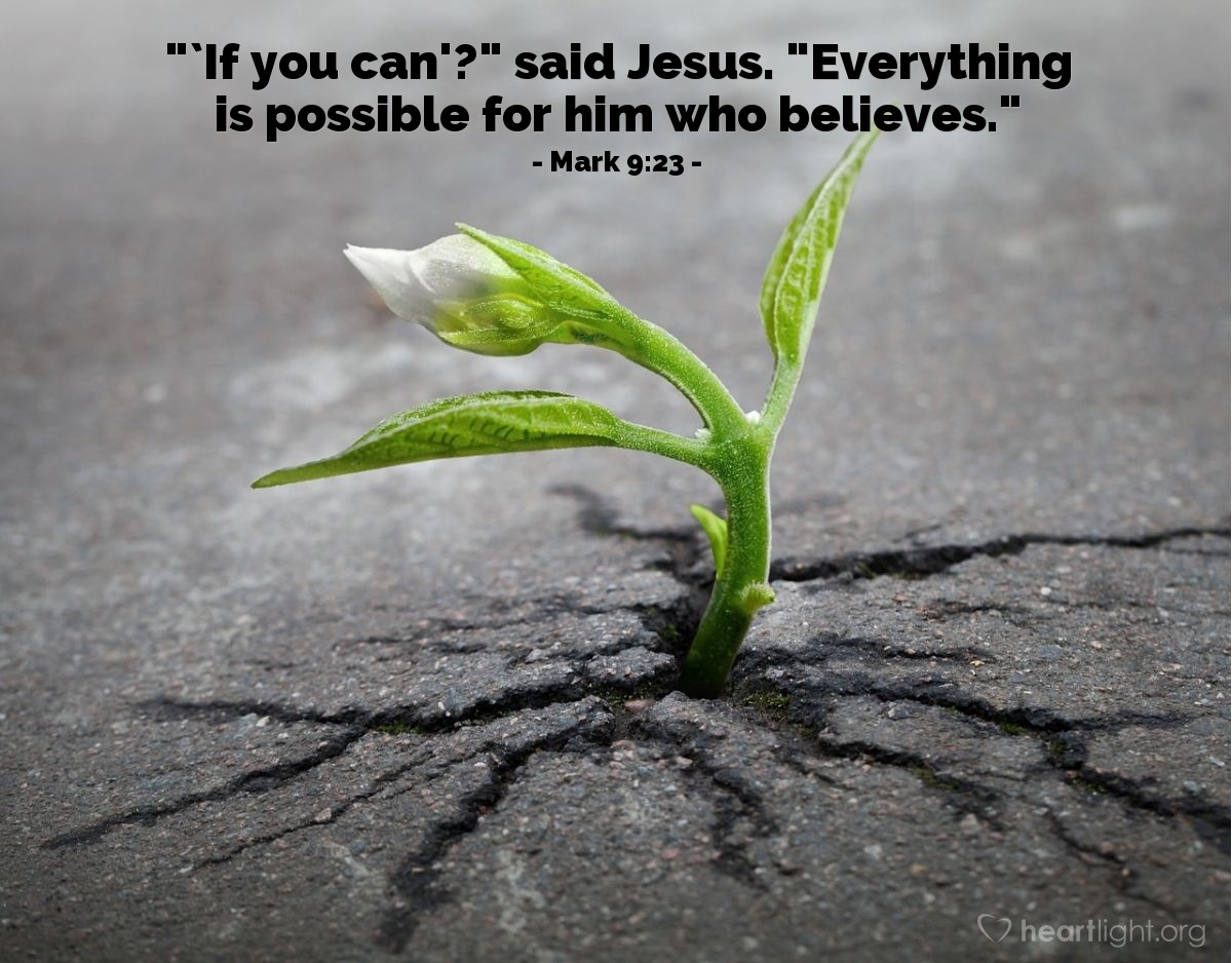 Inspirational illustration of Mark 9:23