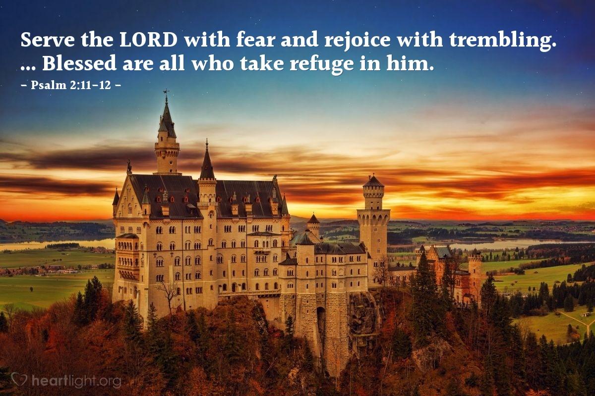 Inspirational illustration of Psalm 2:11-12