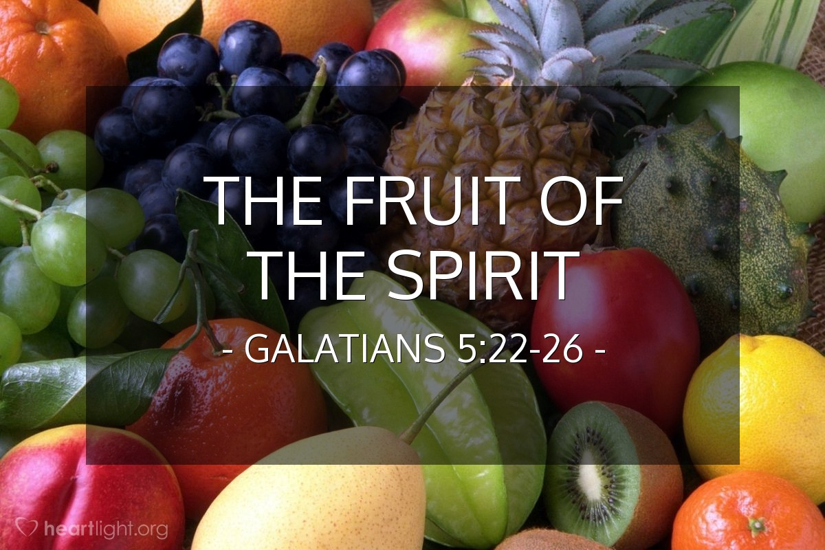 The Fruit of the Spirit — Galatians 5:22-26