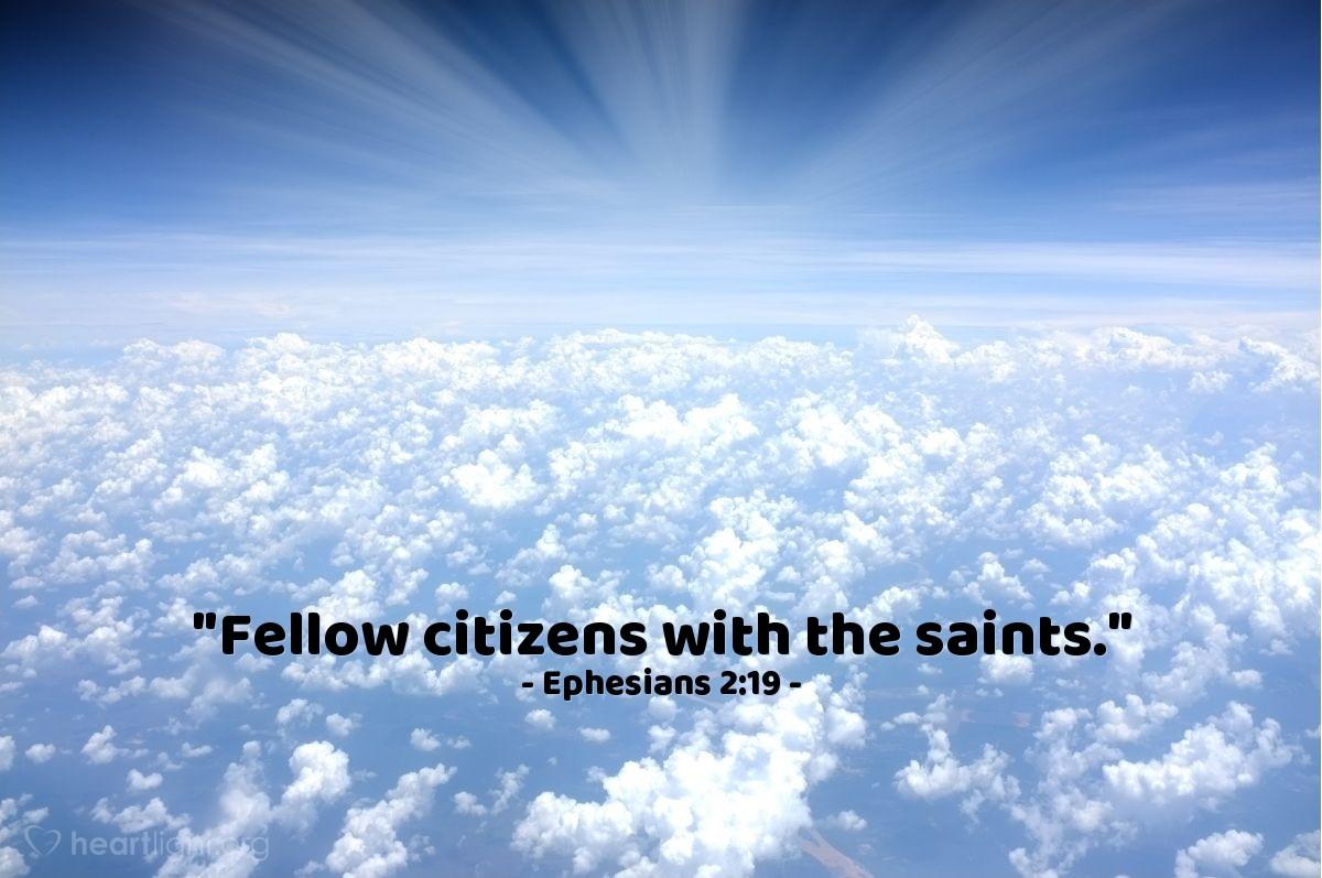 "Illustration of Ephesians 2:19 — ""Fellow citizens with the saints."""