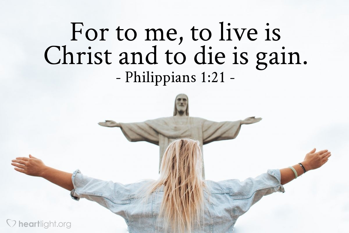 Inspirational illustration of Philippians 1:21