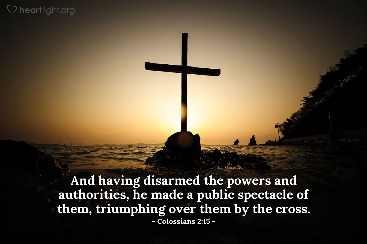 Inspirational illustration of Colossians 2:15