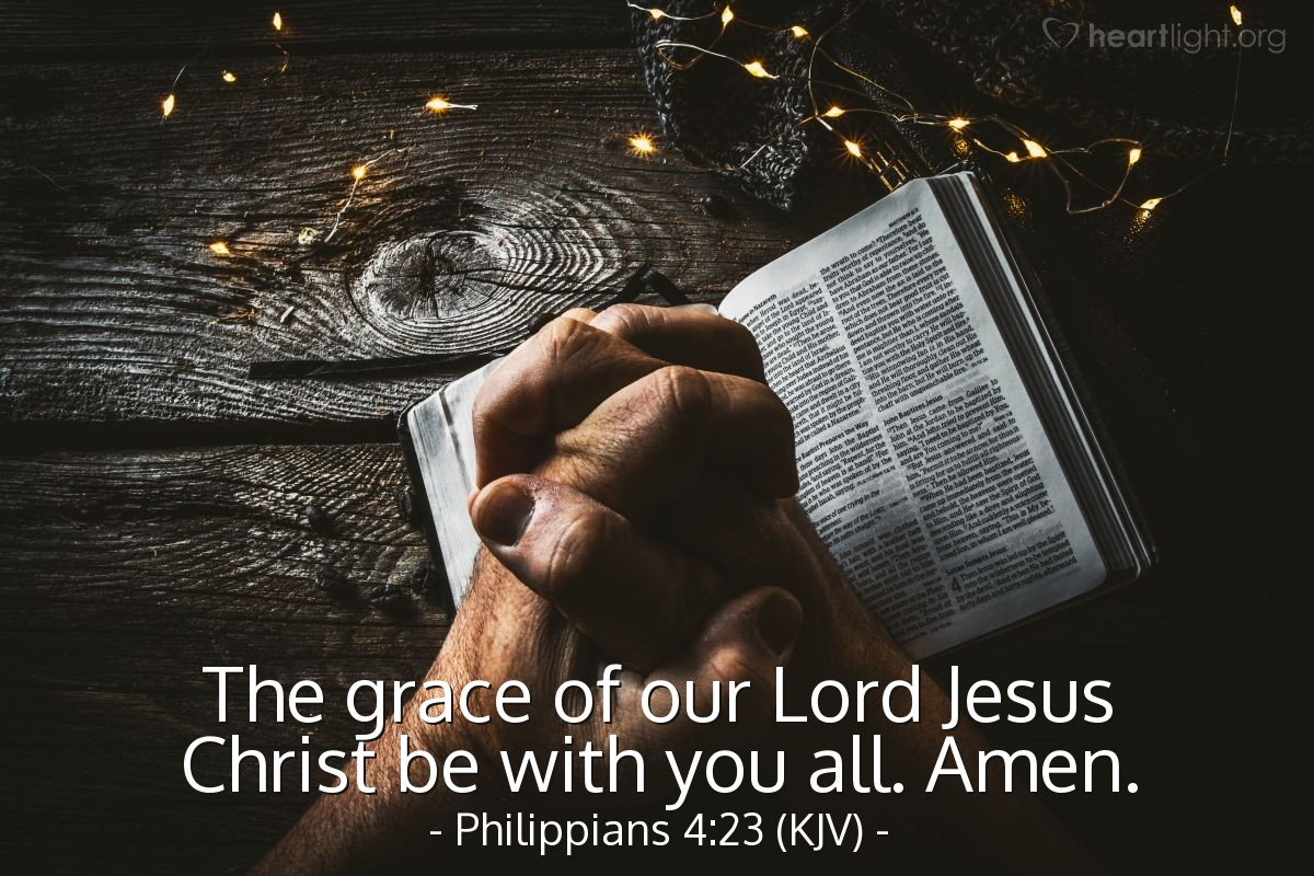 Illustration of Philippians 4:23 (KJV) — The grace of our Lord Jesus Christ be with you all. Amen.