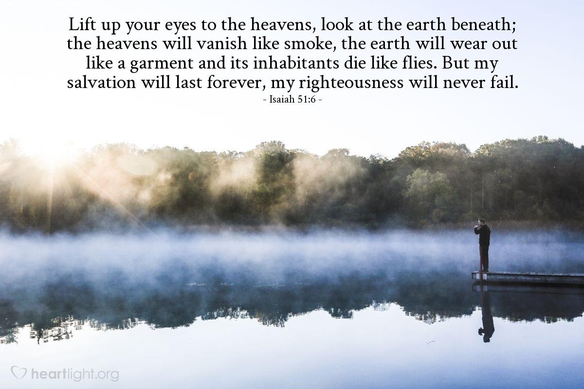 Inspirational illustration of Isaiah 51:6
