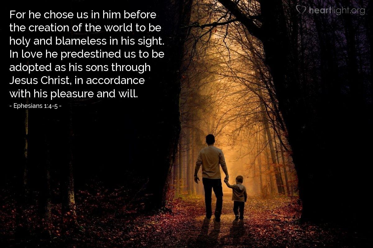 Inspirational illustration of Ephesians 1:4-5