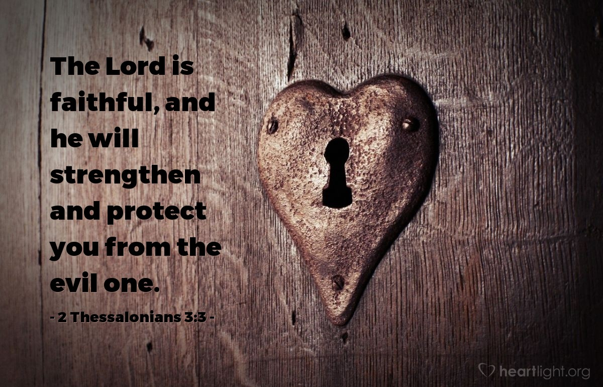 Inspirational illustration of 2 Thessalonians 3:3