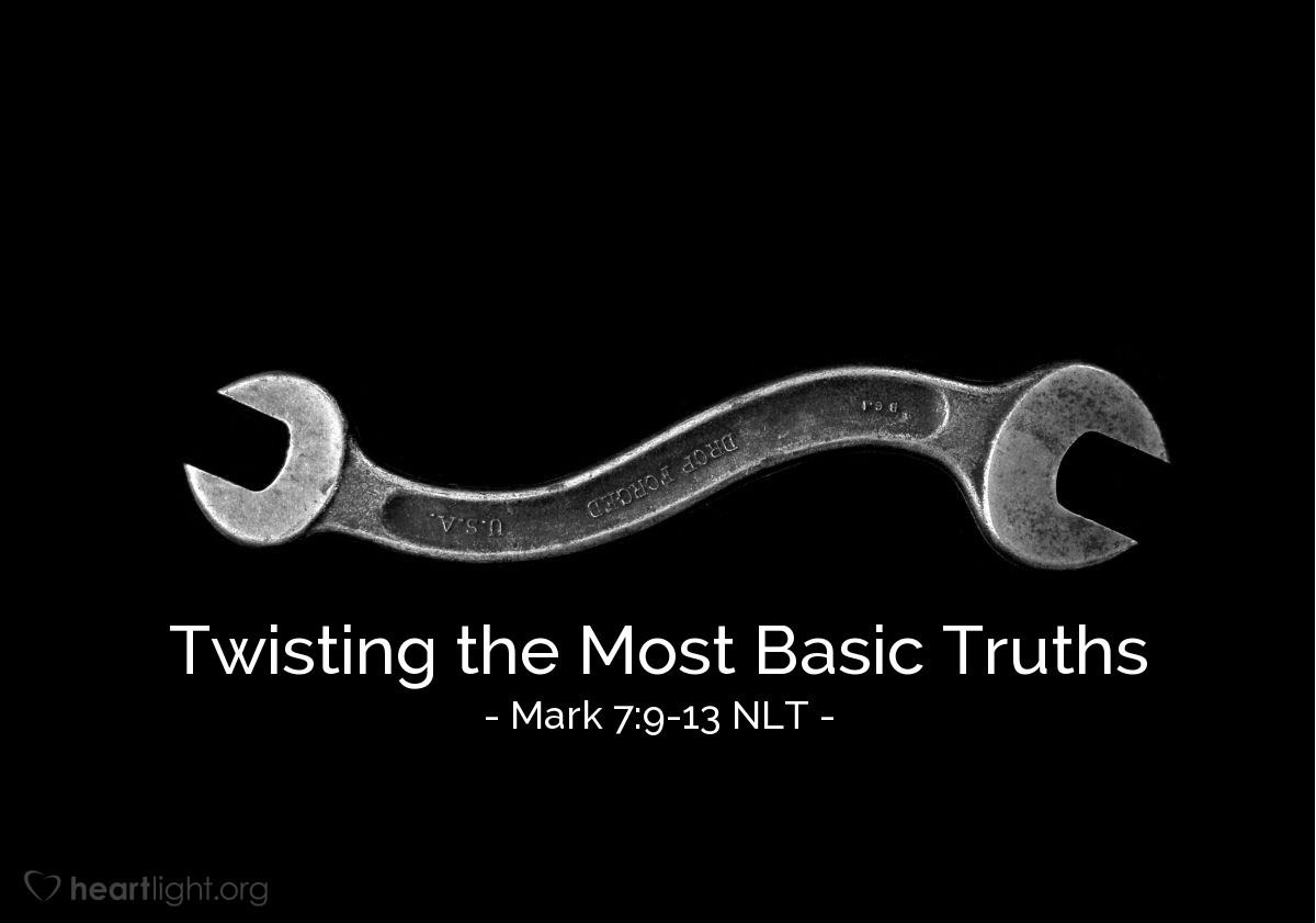 """Illustration of Mark 7:9-13 — """"You think you are smart!"""""""