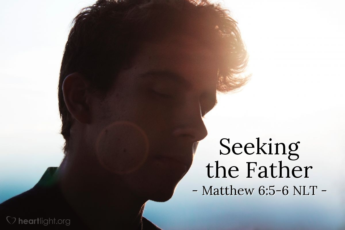 Illustration of Matthew 6:5-6 —  Then pray to your Father.