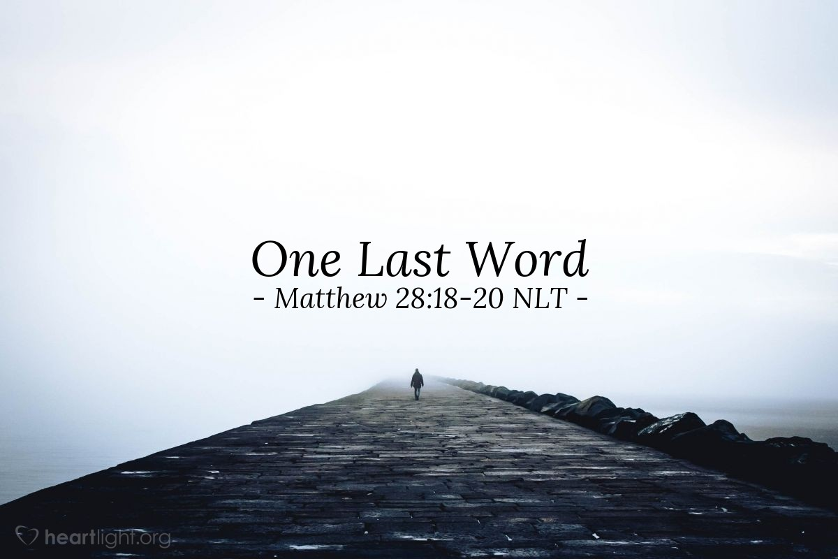"Illustration of Matthew 28:18-20 — ""All authority (power) in heaven and on earth is given to me."""