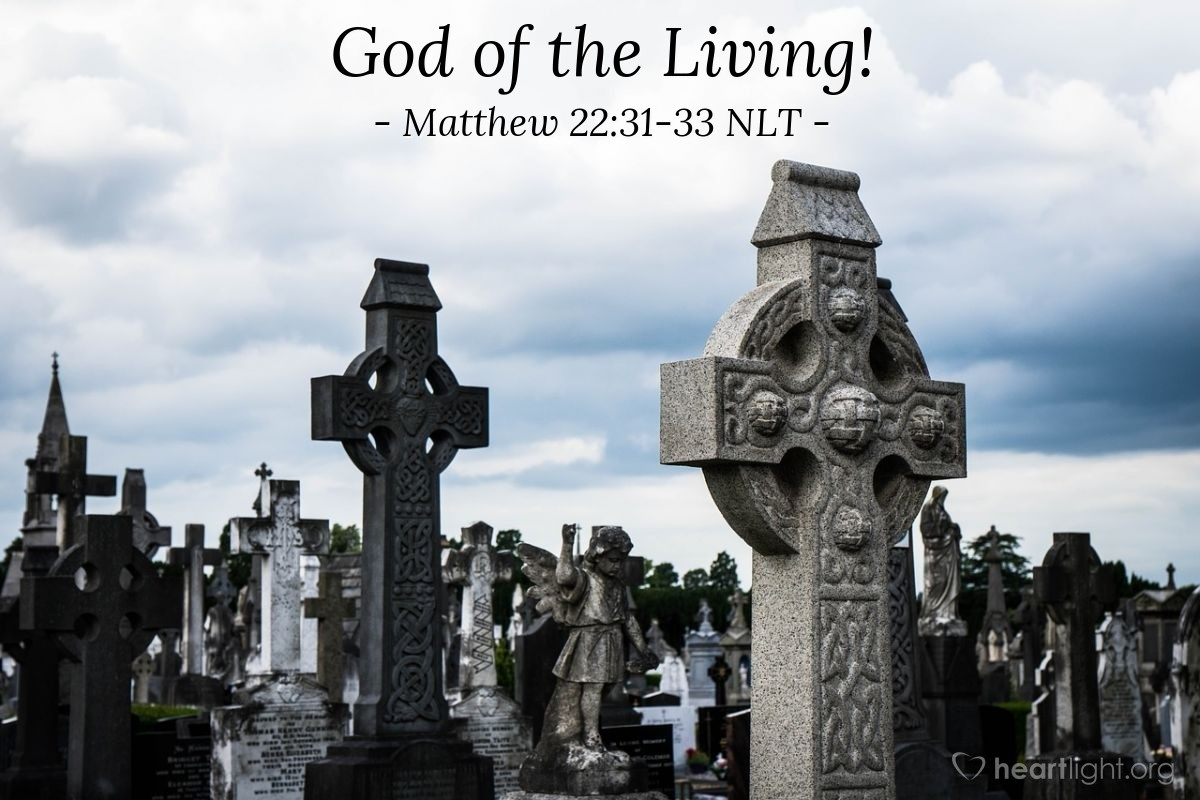 "Illustration of Matthew 22:31-33 — ""Surely you have read what God said to you about the rising from death?"""