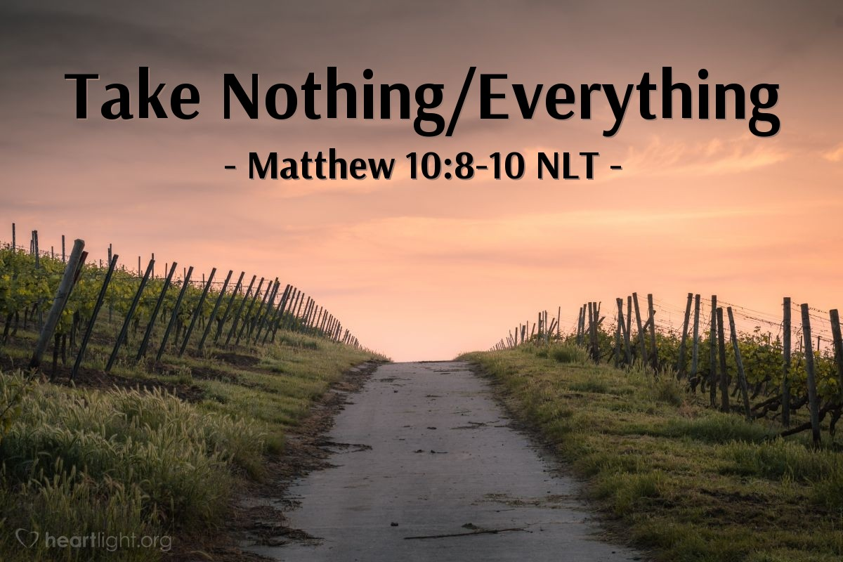 Illustration of Matthew 10:8-10 —  Take for your trip only the clothes and shoes you are wearing.