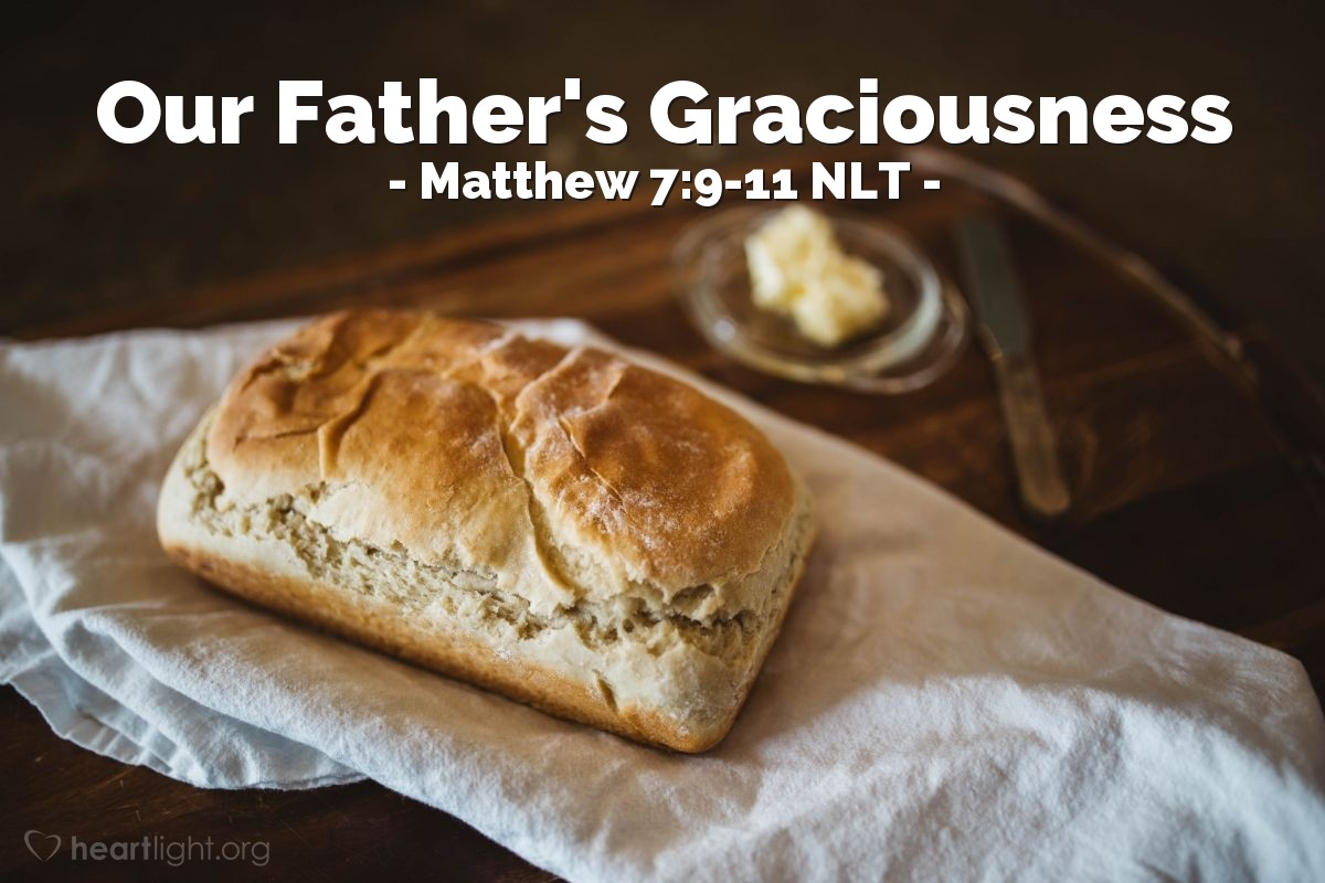 """Illustration of Matthew 7:9-11 — """"Do any of you have a son?"""""""