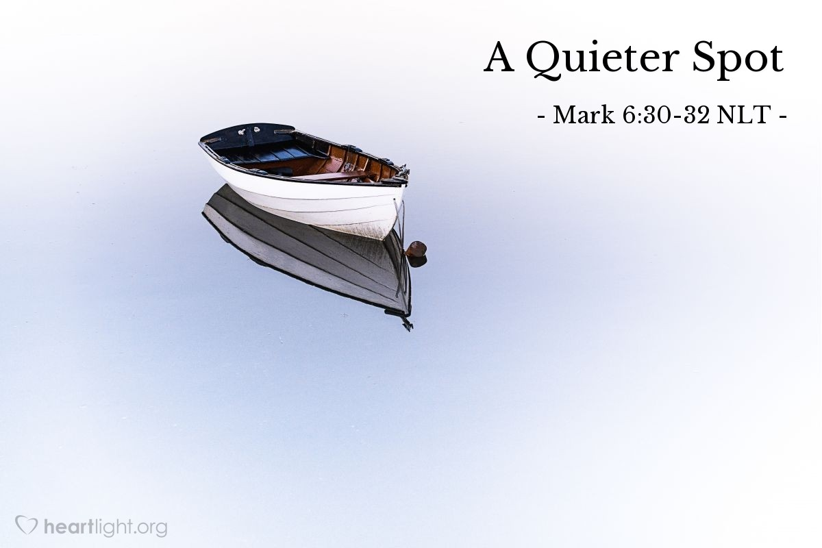 "Illustration of Mark 6:30-32 — ""Come with me. We will go to a quiet place to be alone. There we will get some rest."""