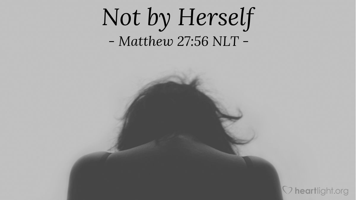 Illustration of Matthew 27:56 — Mary Magdalene, Mary the mother of James and Joseph, and the mother of James and John were there.