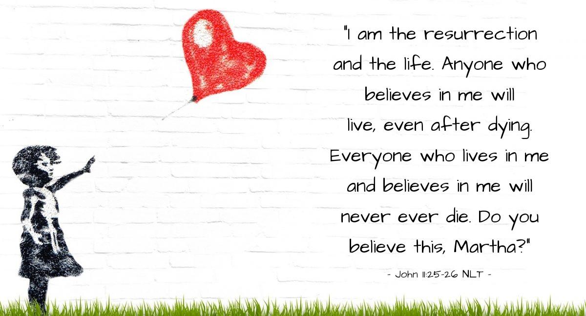 "Illustration of John 11:25-26 — ""I am the resurrection."""