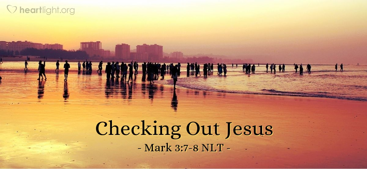 Illustration of Mark 3:7-8 —  These people came because they heard about all the things Jesus was doing.