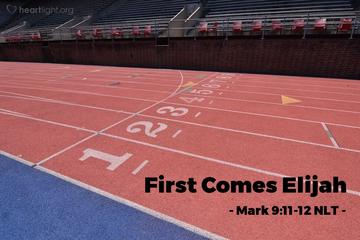 """Illustration of Mark 9:11-12 — """"Why do the teachers of the law say that Elijah must come first?"""""""