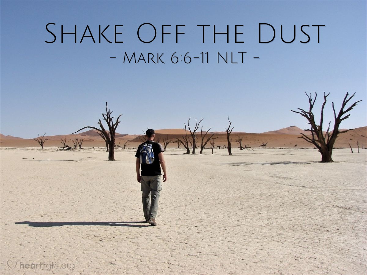 Illustration of Mark 6:6-11 —  Shake their dust off your feet.