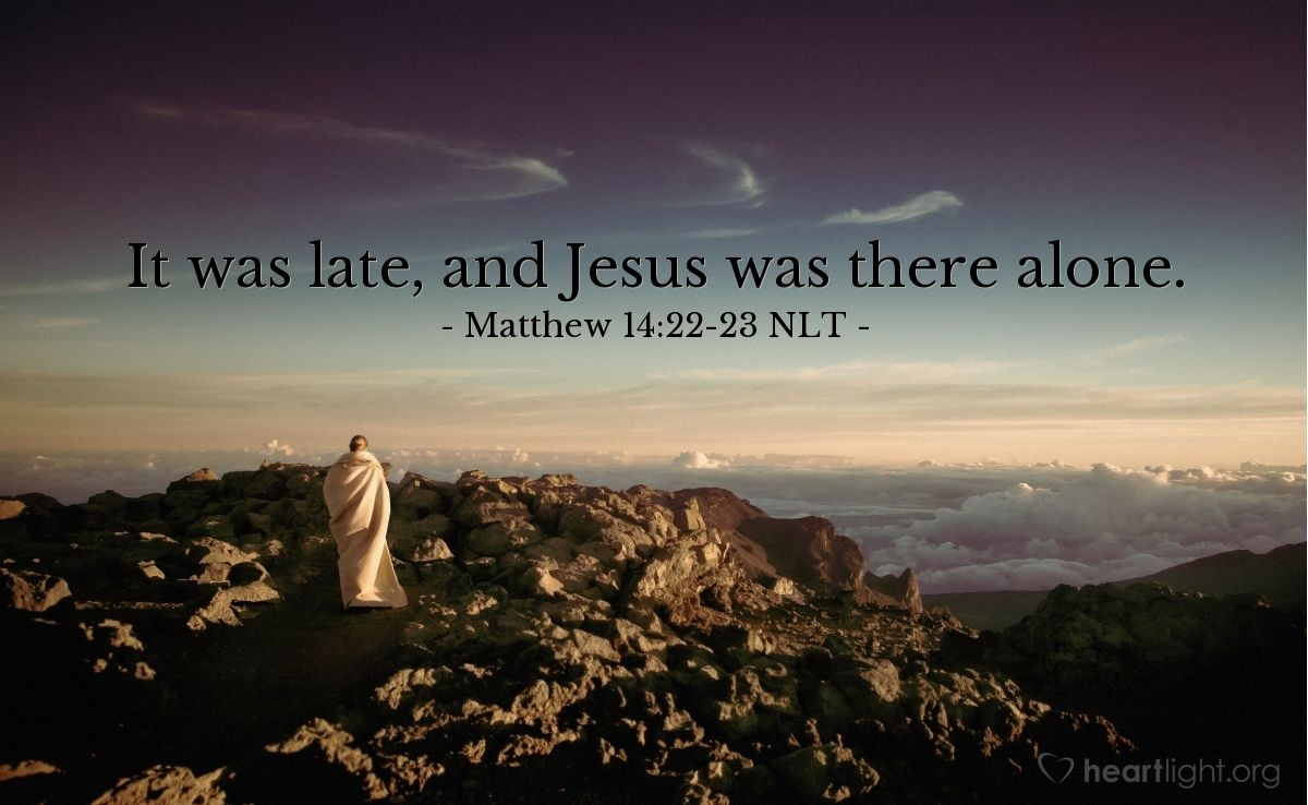Illustration of Matthew 14:22-23 —  It was late, and Jesus was there alone.