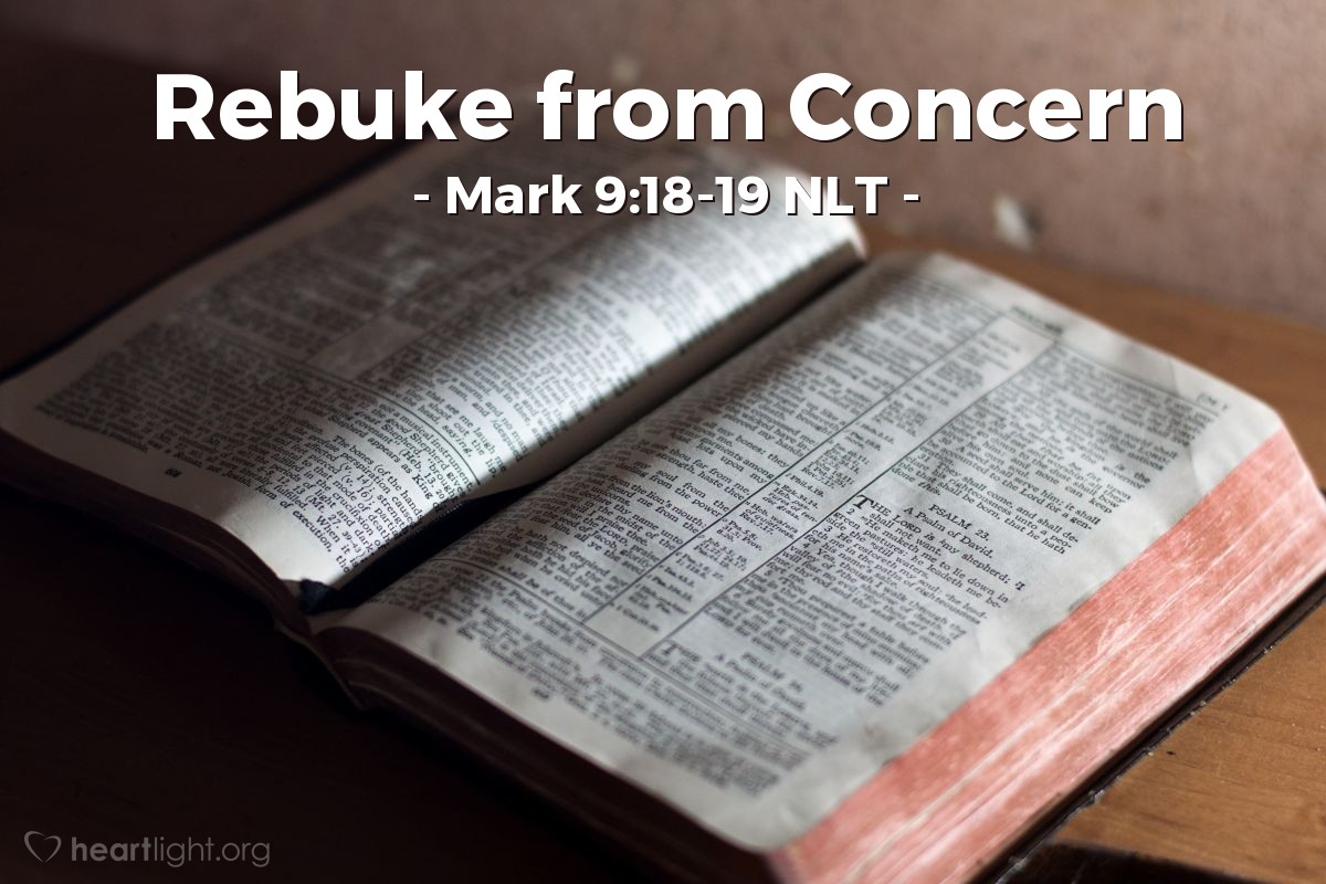 """Illustration of Mark 9:19 — Jesus answered, """"You people don't believe! How long must I stay with you? How long must I continue to be patient with you? Bring the boy to me!"""""""