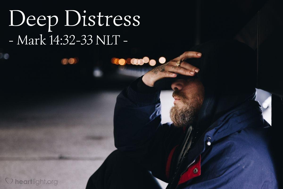 "Illustration of Mark 14:32-33 — ""Sit here while I pray."""