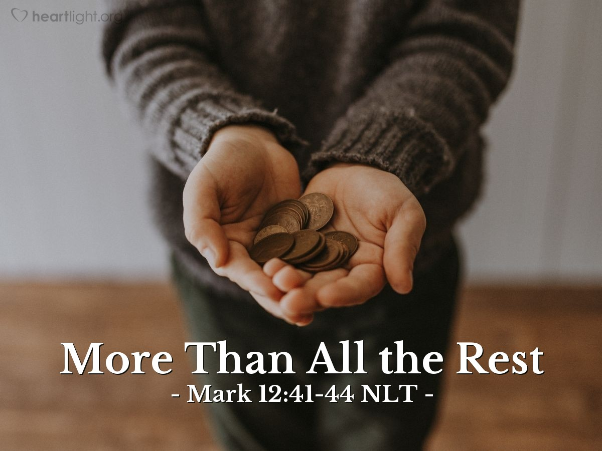 Illustration of Mark 12:41-44 —  But she really gave more than all the rich people.