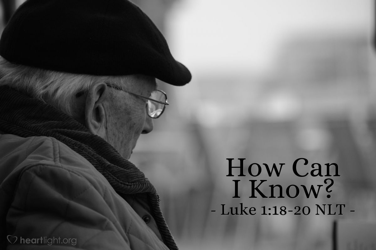 """Illustration of Luke 1:18-20 — """"How can I know that what you say is true? I am an old man, and my wife is also old."""""""