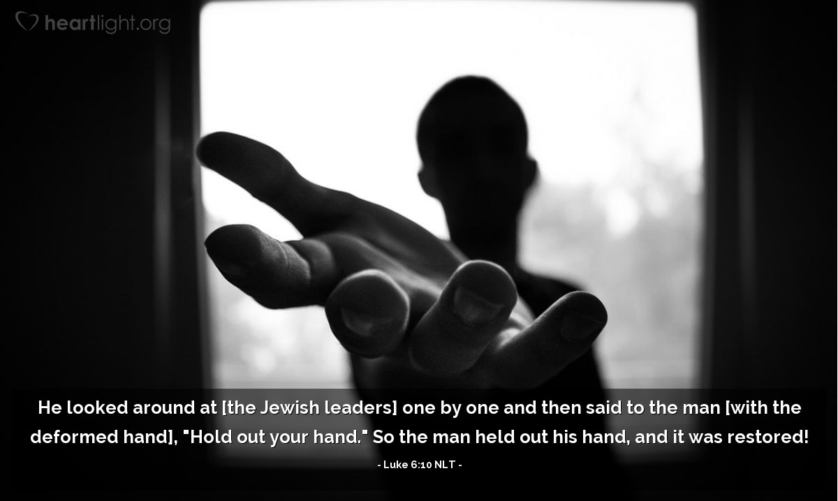 """Illustration of Luke 6:10 — Jesus looked around at all of them. Jesus said to the man, """"Let me see your hand."""" The man put his hand out. His hand was healed."""