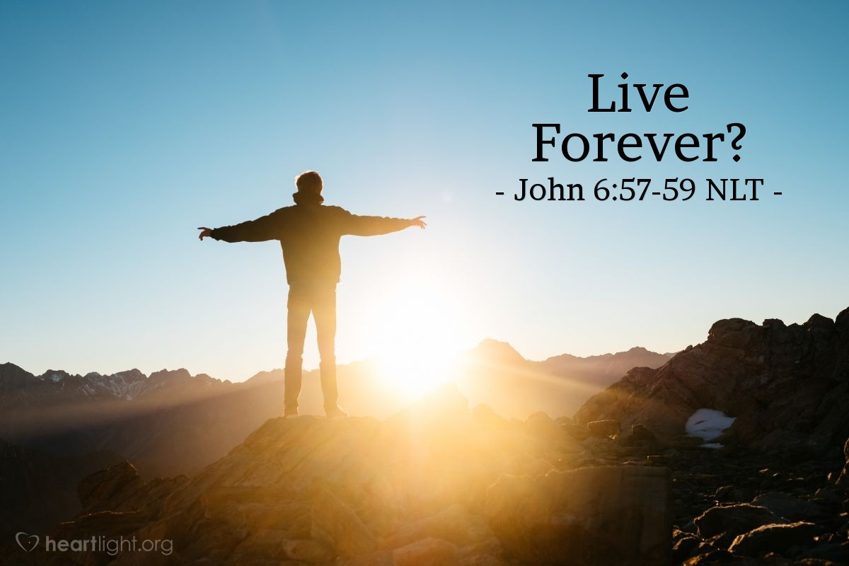 Illustration of John 6:57-59 —  The Father lives, and I live because of the Father.