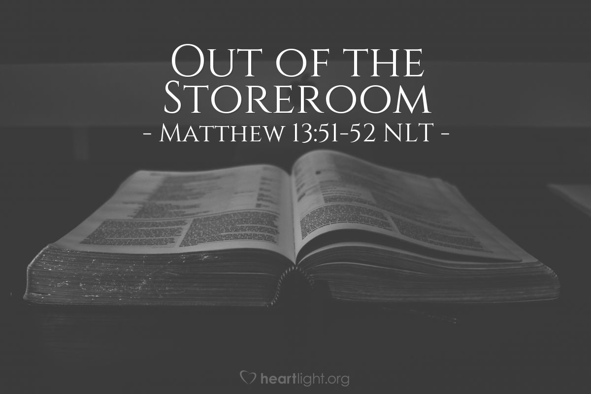 """Illustration of Matthew 13:51-52 — """"Do you understand all these things?"""""""