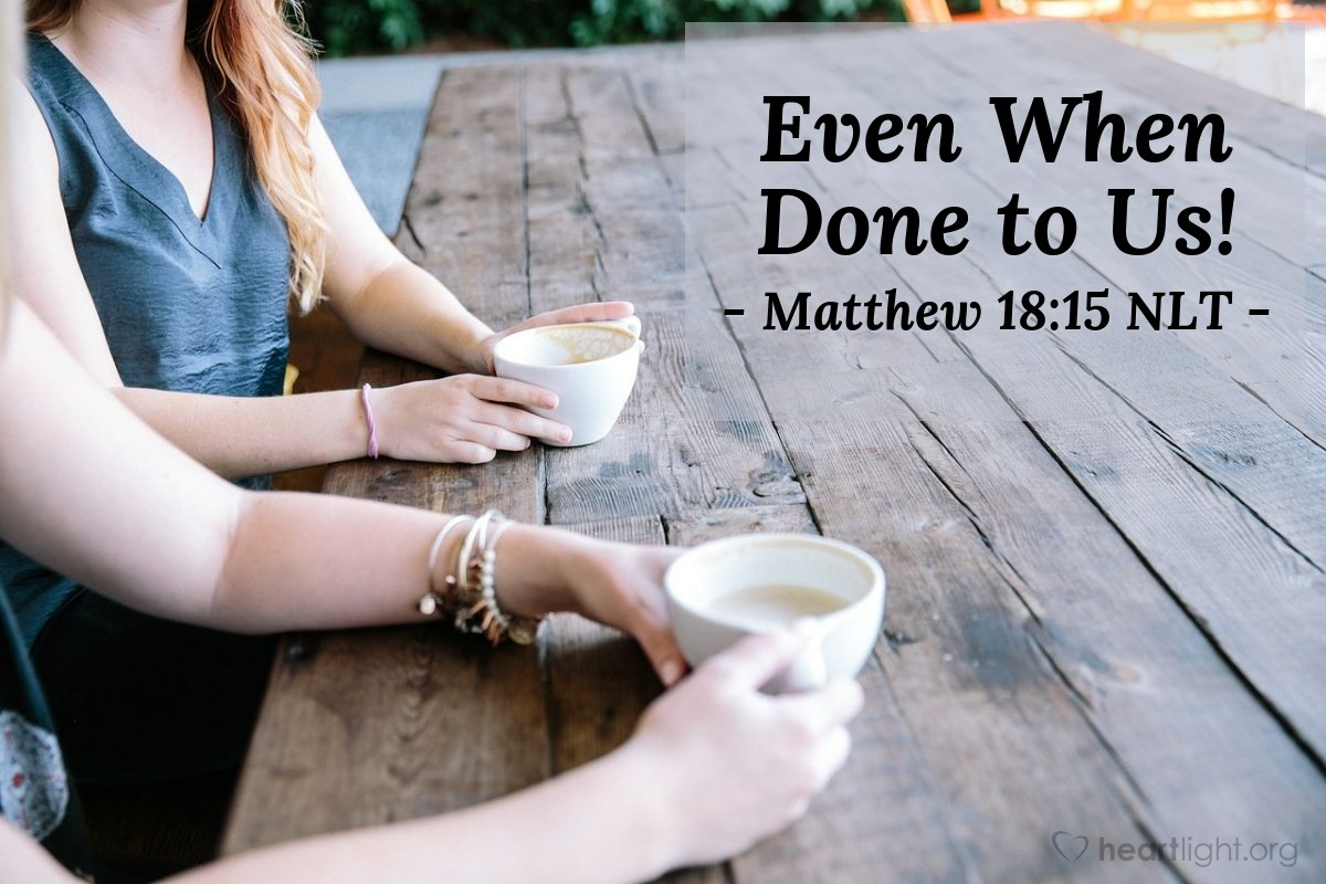 """Illustration of Matthew 18:15 — """"If your brother or sister does something wrong to you, go and tell that person what he did wrong."""""""
