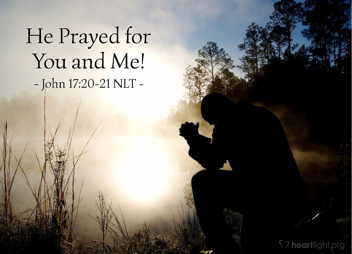 """Illustration of John 17:20-21 — """"I pray for these men."""""""