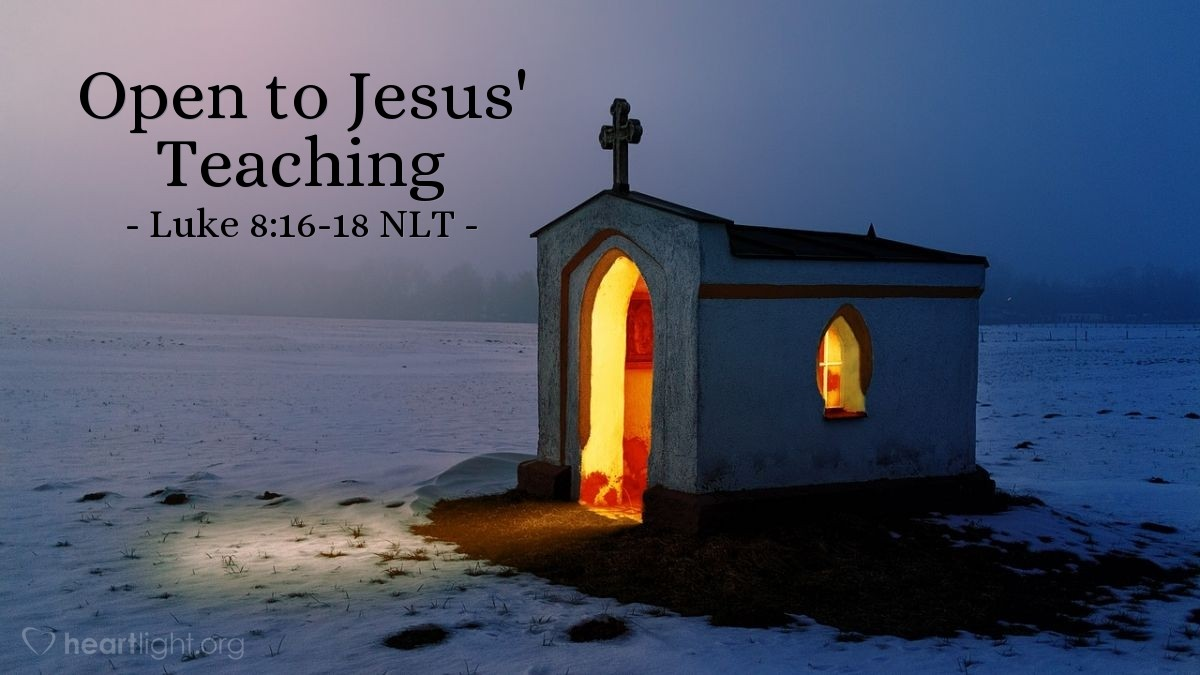 """Illustration of Luke 8:16-18 — """"No person lights a lamp and then covers it with a bowl or hides it under a bed."""""""