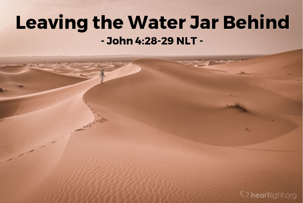 """Illustration of John 4:28-29 — Then the woman left her water jar and went back to town. She told the people in town, """"A man told me everything I have ever done. Come see him. Maybe he is the Christ."""""""