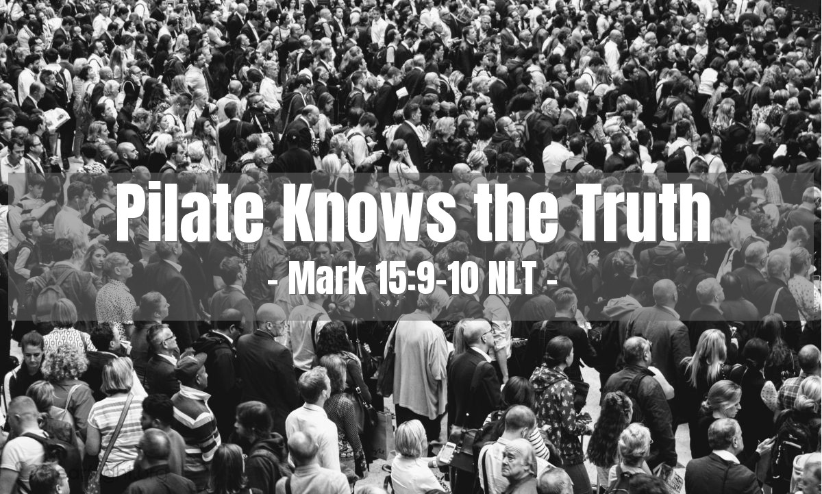 """Illustration of Mark 15:9-10 — Pilate asked the people, """"Do you want me to free the king of the Jews?"""" Pilate knew that the leading priests had given Jesus to him because they were jealous of Jesus."""