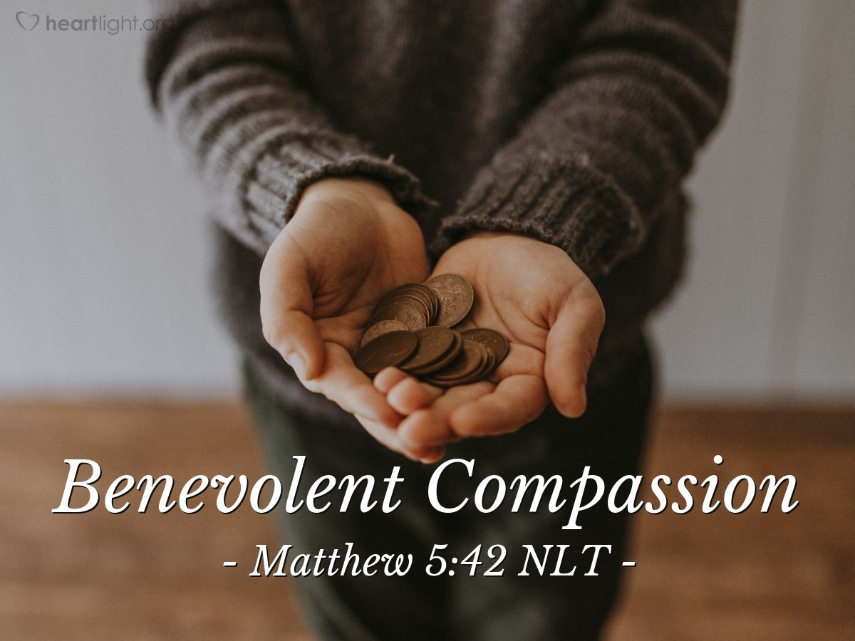 "Illustration of Matthew 5:42 — ""If a person asks you for something, then give it to him. Don't refuse to give to a person that wants to borrow from you."""