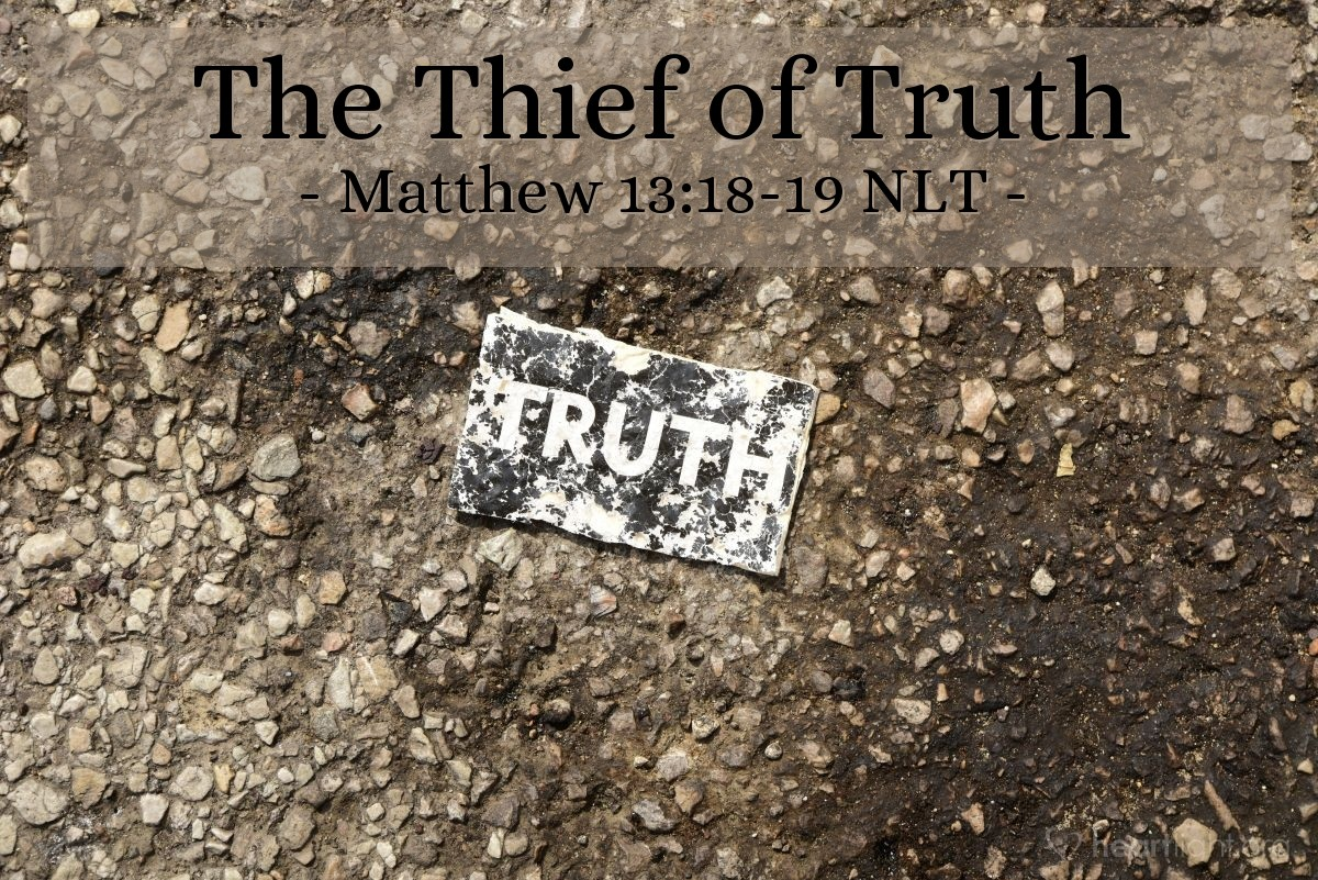 """Illustration of Matthew 13:18-19 — """"So listen to the meaning of that story about the farmer."""""""