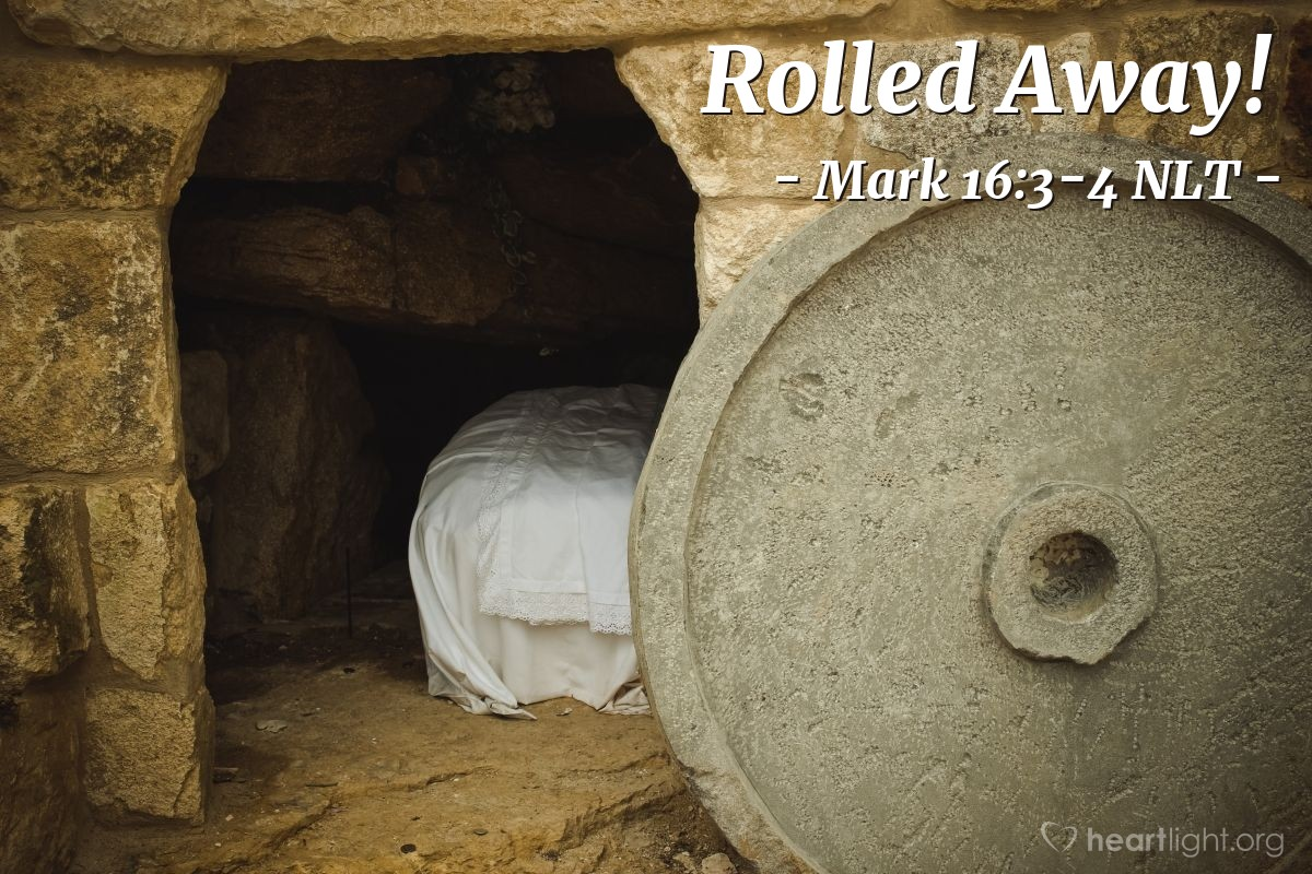 "Illustration of Mark 16:3-4 — ""There is a large stone covering the entrance of the tomb. Who will move the stone for us?"""