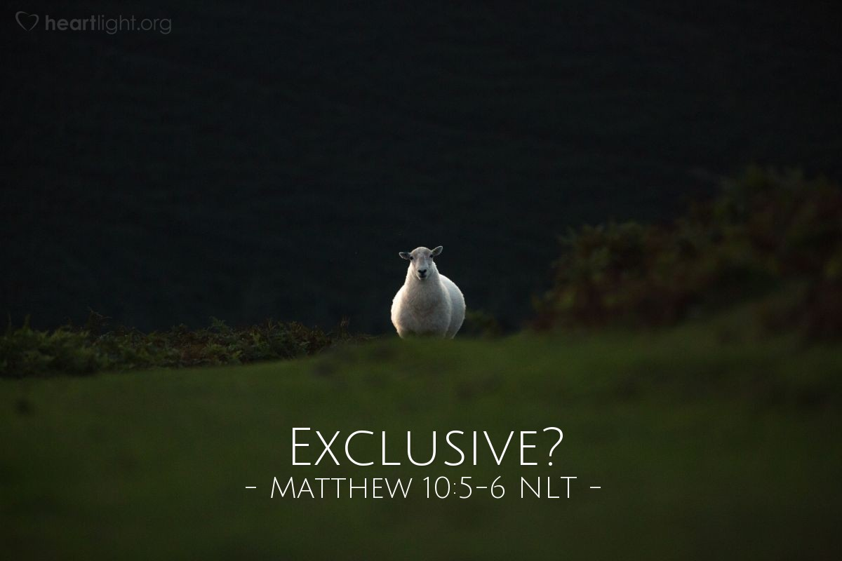"""Illustration of Matthew 10:5-6 — """"Don't go to the non-Jewish people. And don't go into any town where the Samaritans live. But go to the people of Israel (the Jews). They are like sheep that are lost."""""""