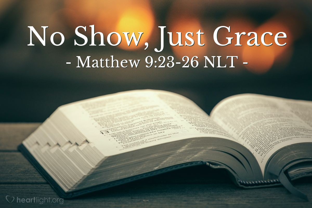 """Illustration of Matthew 9:23-26 — """"Go away. The girl is not dead. She is only asleep."""""""