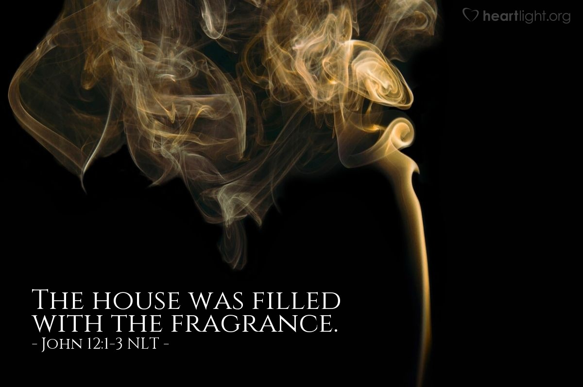 Illustration of John 12:1-3 —  And the sweet smell from the perfume filled the whole house.