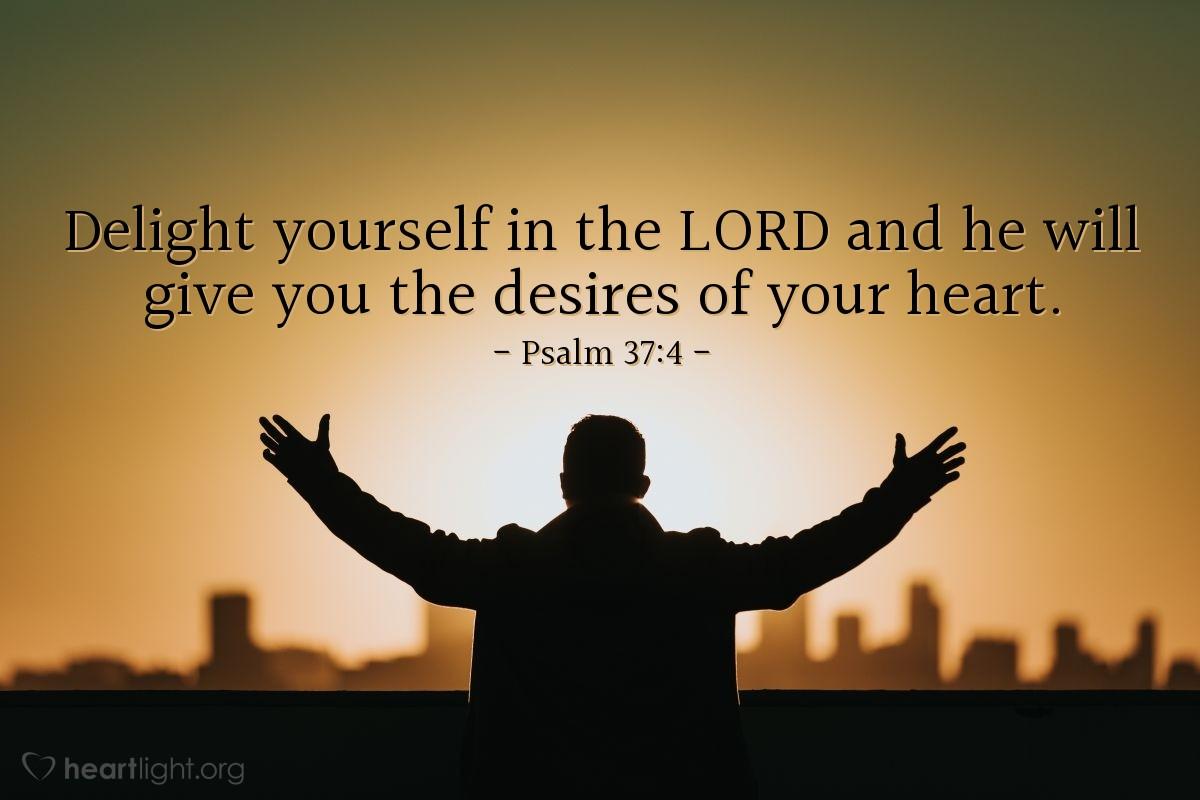 Inspirational illustration of Psalm 37:4