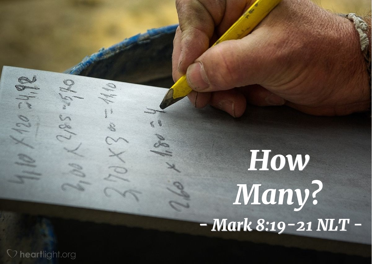 "Illustration of Mark 8:19-21 — ""{You remember these things I did,} but you still don't understand?"""